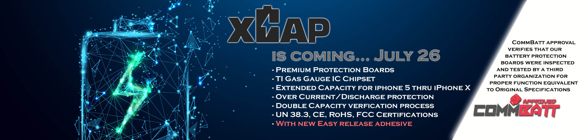 XCAP Batteries are coming. July 26th!